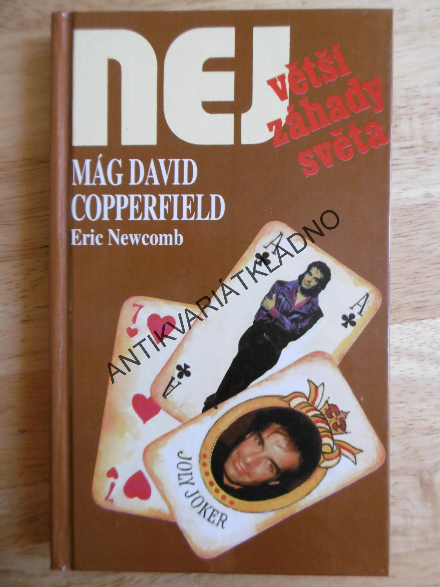 MÁG DAVID COPPERFIELD, ERIC NEWCOMB