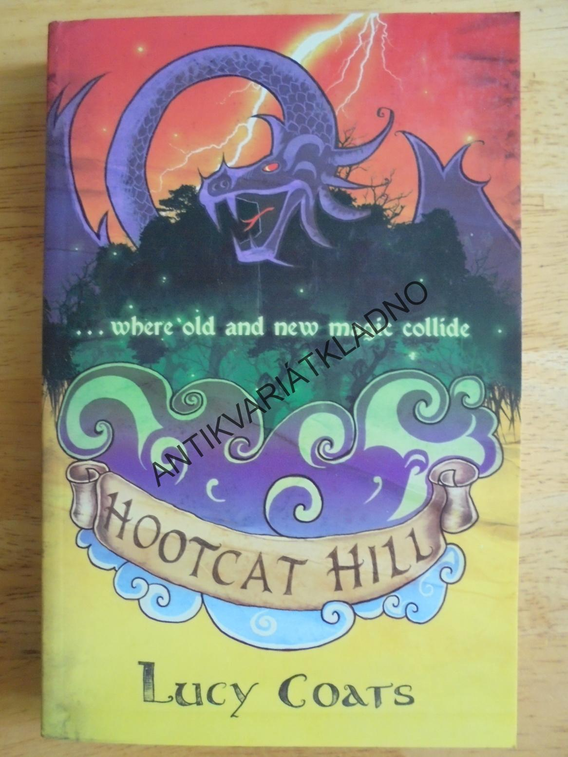 HOOTCAT HILL, LUCY COATS, ANGLICKY