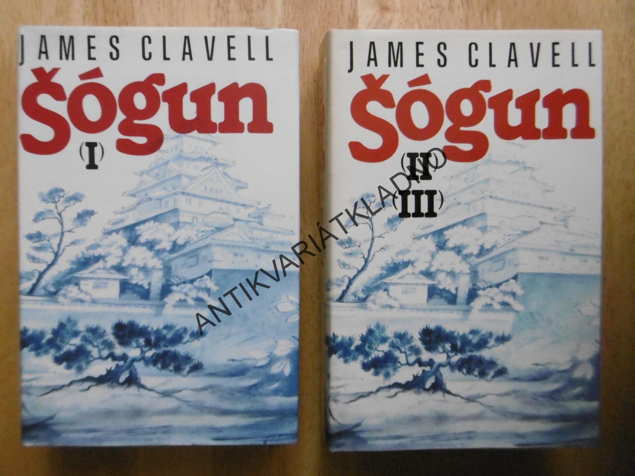 ŠÓGUN, 1-3, JAMES CLAVELL, JAPONSKO, HISTORIE, **an