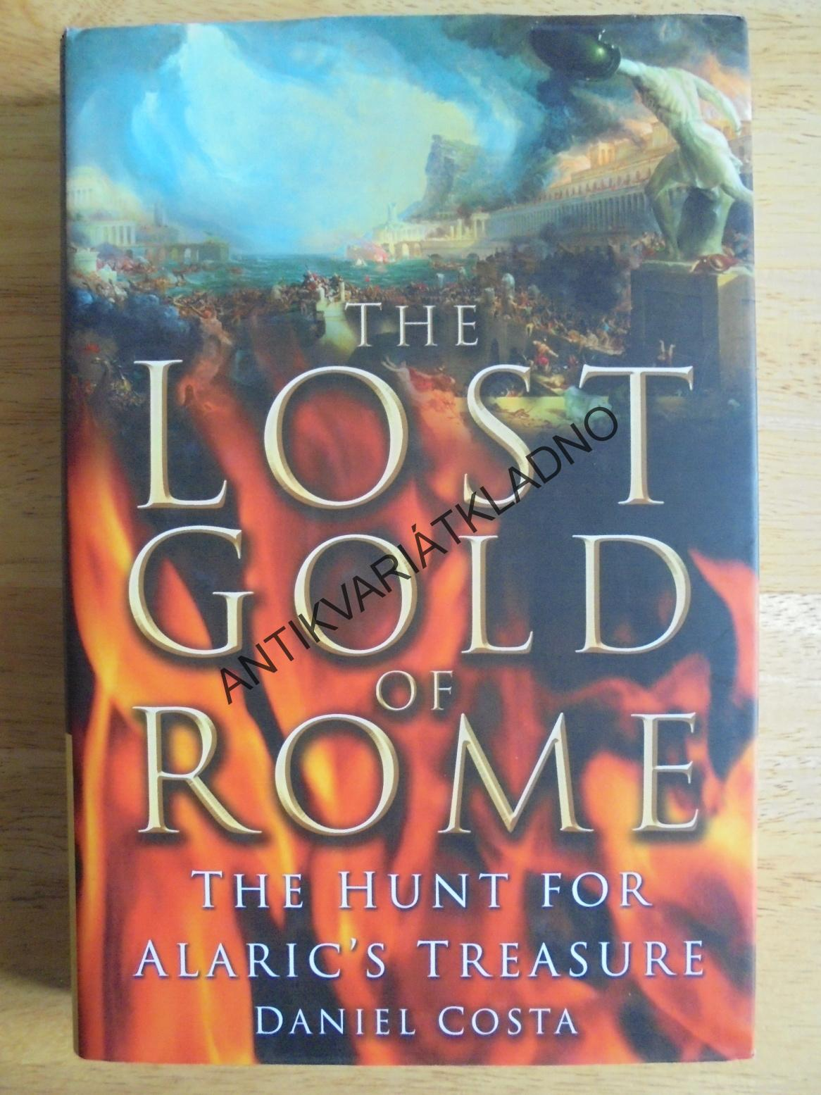 THE LOST GOLD OF ROME, DANIEL COSTA, ANGLICKY