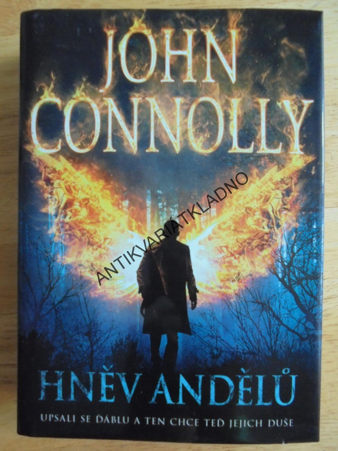 HNĚV ANDĚLŮ, JOHN CONNOLLY,