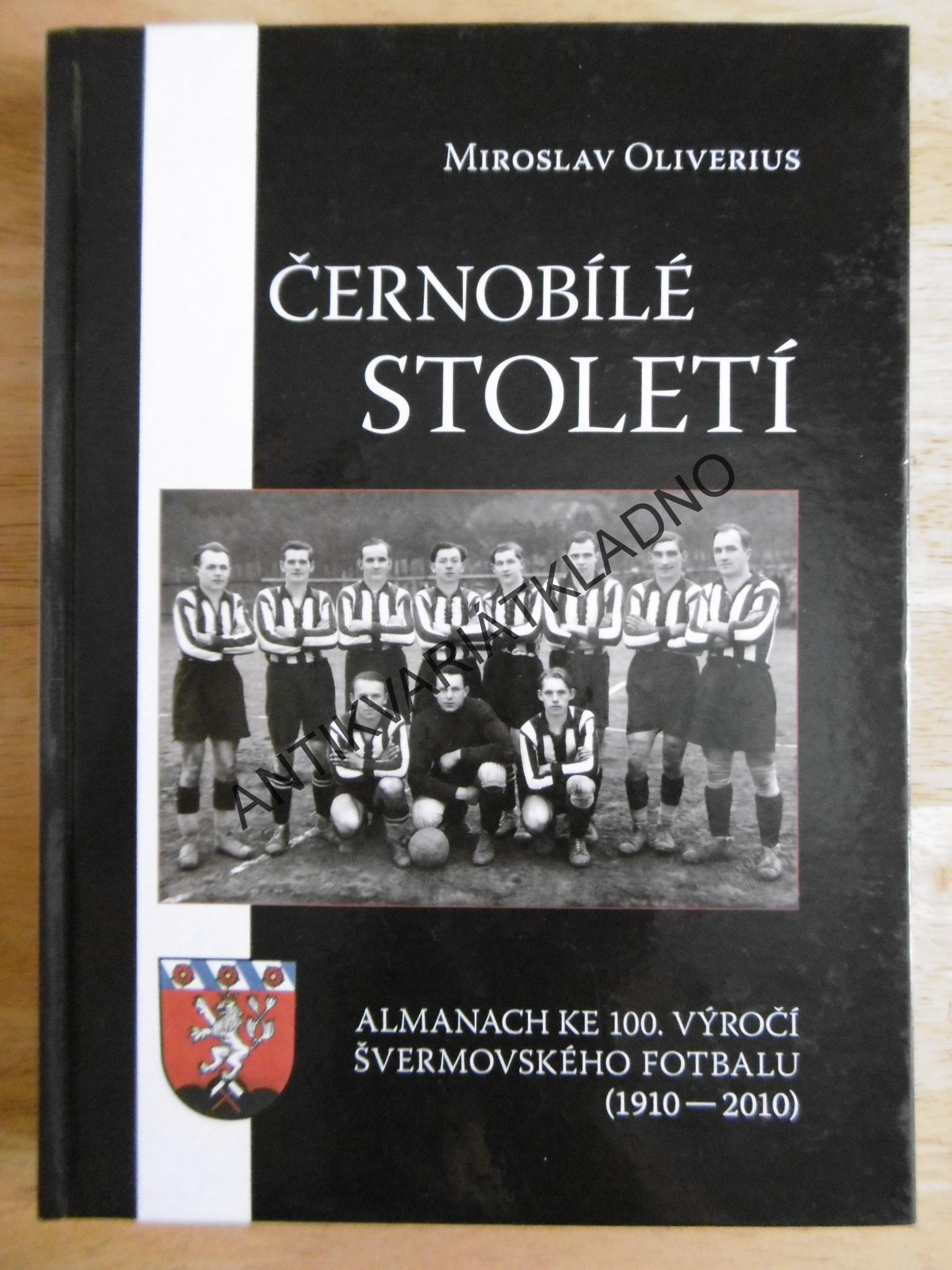 Cernobile Stoleti Oliverus Sport Kladno Svermov 1910 2010