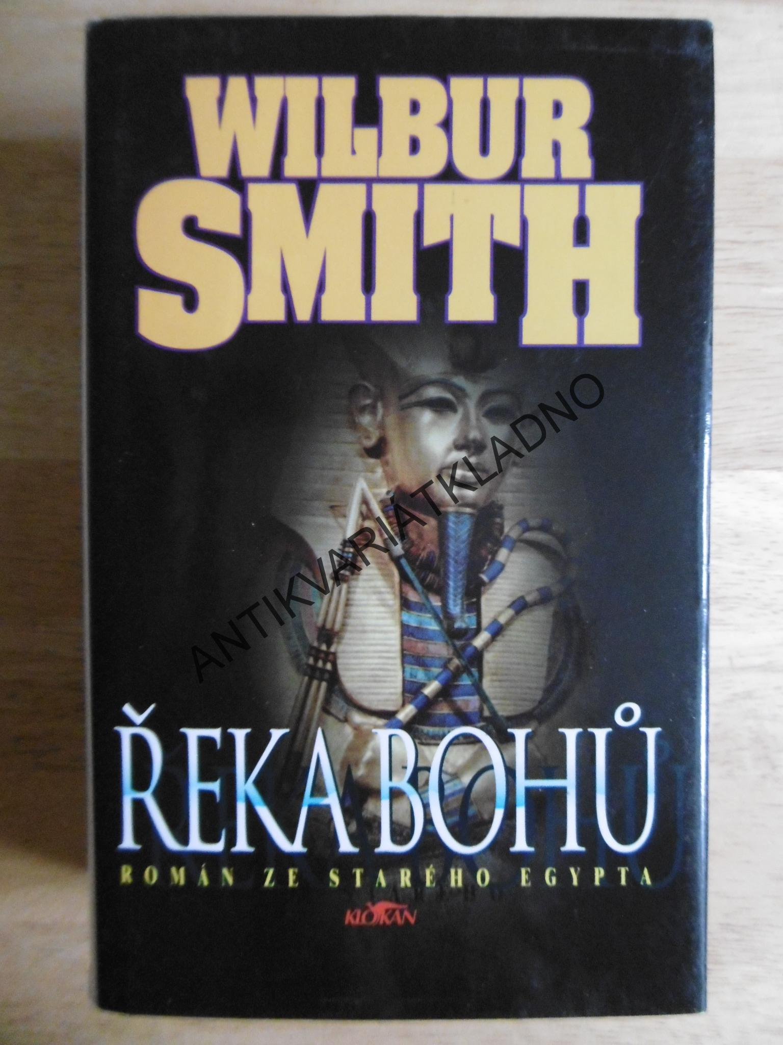 ŘEKA BOHŮ 1., WILBUR SMITH,**an