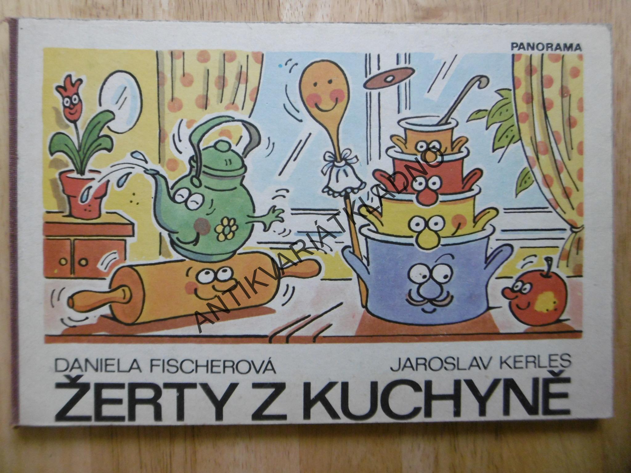 Zerty Z Kuchyne Fischerova Kerles 1980 Leporelo Antikvariat
