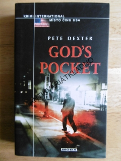 GOD´S POCKET, PETE DEXTER,