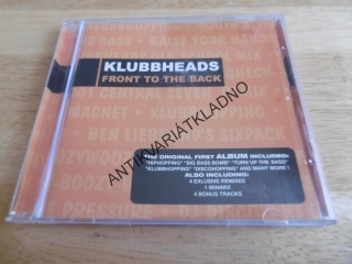 KLUBBHEADS, FRONT TO THE BACK, CD