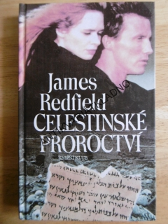 CELESTINSKÉ PROROCTVÍ, JAMES REDFIELD