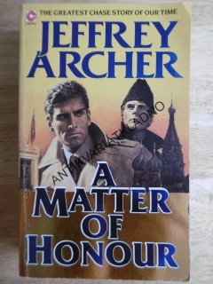 A MATTER OF HONOUR, JEFFERY ARCHER, ANGLICKY