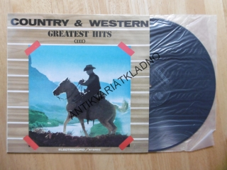 COUNTRY, WESTERN, GREATEST HITS, III.