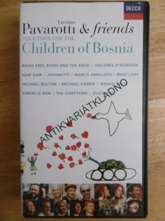 LUCIANNO PAVAROTTI A AND FRIENDS, TOGETHER FOR THE CHILDREN OF BOSNIAR, VHS