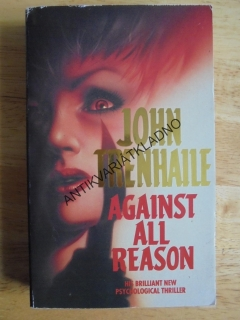 AGAINST ALL REASON, JOHN TRENHALLE, ANGLICKY
