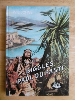 BIGGLES PADL DO PASTI, W.E.JOHNS, **an