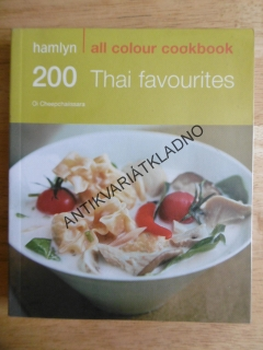 200 THAI FAVOURITES, ALL COLOUR COOKBOOK, KUCHAŘKA, RECEPTY, ANGLICKY