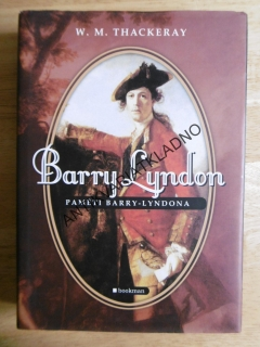 BARRY LYNDON, W.M.THACKERAY, PAMĚTI,