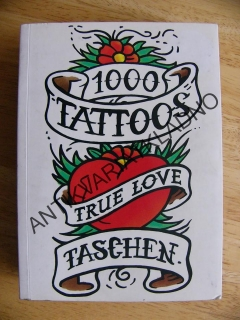 1000 TATTOOS, TRUE LOVE, TASCHEN,TETOVÁNÍ